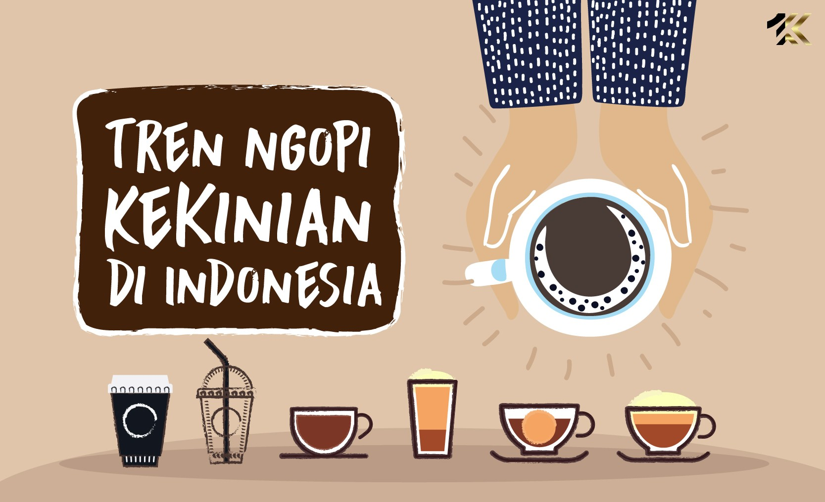 Tren Kopi Kekinian Di Indonesia